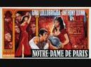 Собор Парижской Богоматери 1956 Notre-Dame de Paris реж.Ж.Деланнуа