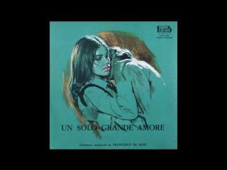 La casa de Las Palomas - Un solo grande amore - Un solo grande amore (1) (Francesco De Masi)