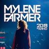 Mylene Farmer 2019  в КИНО – Челябинск
