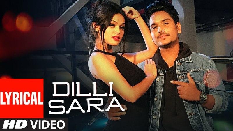 Dilli Sara: Kamal Khan, Kuwar Virk (Lyrical Video Song) Latest Punjabi Songs 2017   T-Series