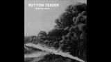 Bottom Feeder - Grinding Teeth (2013) Full Album