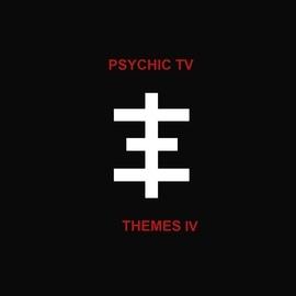 Psychic TV альбом Themes 4