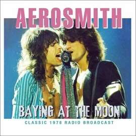 Aerosmith альбом Baying at the Moon (Live)