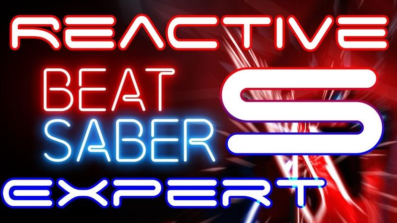 Beat Saber Custom Song - Expert - Reactive [NCS Release] Beat_Saber Reactive Calllok