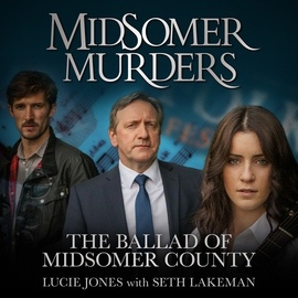"Lucie Jones альбом The Ballad of Midsomer County (From ""Midsomer Murders"")"