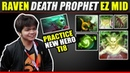 TNC Raven Death Prophet Easy Win HERO Dota 2