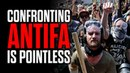 Confronting Antifa is Pointless
