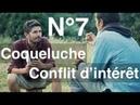 Enquête Vaccination épisode 7- Coqueluche, conflit d'intérêt politique vaccinale -regenere