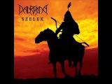 Dalriada - Szelek (2008 - The Entire Album)