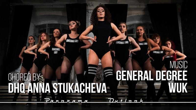 GENERAL DEGREE WUK DANCEHALL QUEEN STYLE by DHQ Anna Stukacheva