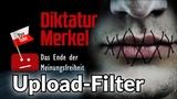 Auf dem Weg zur EU-Diktatur Upload-Filter &amp Zensur