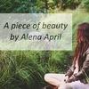A piece of beauty by Alena April