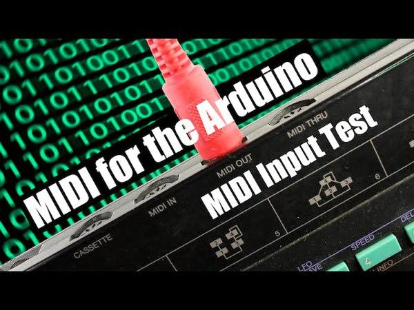 MIDI for the Arduino - MIDI Input Test