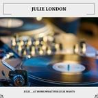 Julie London альбом Julie ...At Home/Whatever Julie Wants