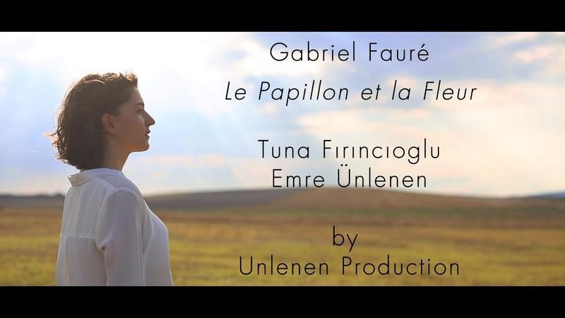 Le Papillon et la Fleur - Gabriel Fauré - Voice - Guitar