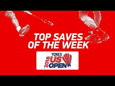 Top Saves of the Week | 2018 Yonex US Open | BWF 2018