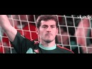 Iker Casillas-The Best Goalkeeper•Spahish Hero•The Movie HD