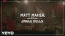 Matt Maher - Jingle Bells
