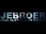 Jebroer, DJ Paul Elstak Dr Phunk - Engeltje #emz