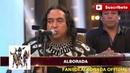 ALBORADA EXPLICA PORQUE CANTAN EN QUECHUA 2016