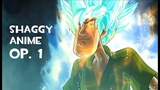 Shaggy OP 1 Anime Intro