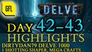 Path of Exile 3.4: Delve DAY 42-43 Highlights DirtyDan79 DELVE 1000, CHISTOR RIP and more...