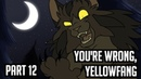 You're Wrong Yellowfang Storyboarded MAP Part 12