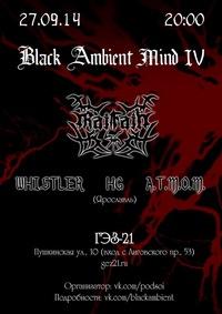 BLACK AMBIENT MIND IV