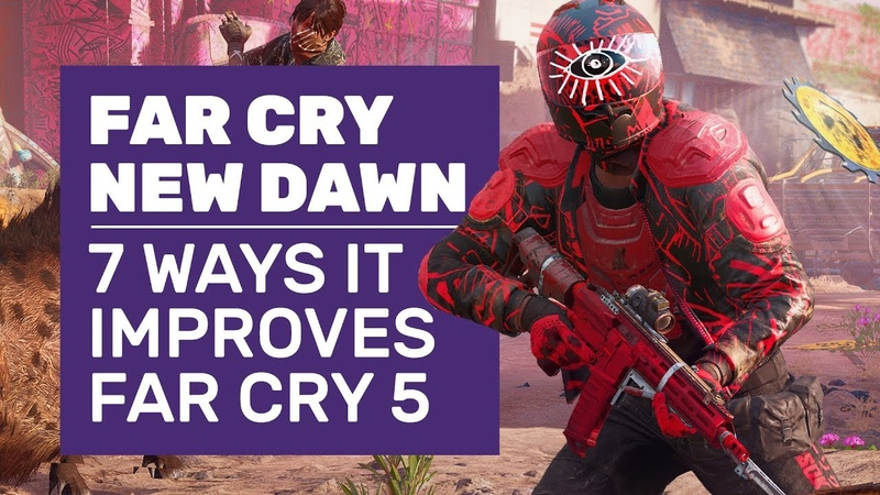 Far Cry New Dawn — 7 отличий от Far Cry 5