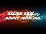 Active Beat - Dance With Me (Dancefloor Instrumental Mix), Eurodance