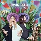 Wild Belle альбом It's Too Late EP