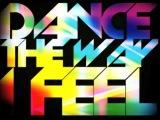 Ou Est Le Swimming Pool 'Dance The Way I Feel' Armand Van Helden Mix