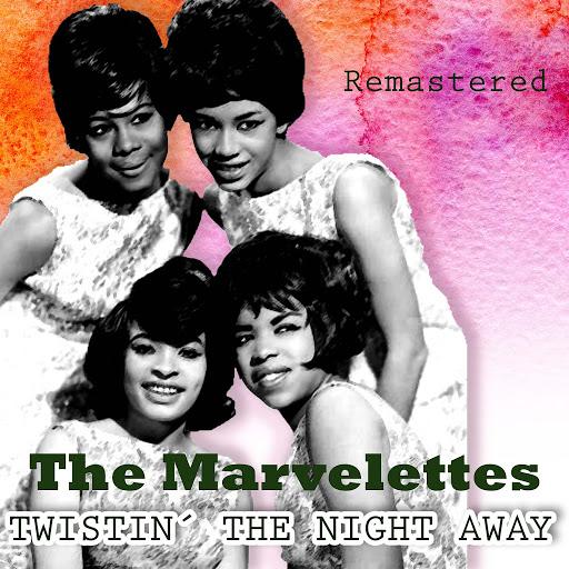 The Marvelettes альбом Twistin' the Night Away (Remastered)