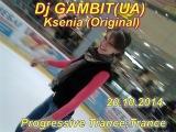 Dj GAMBIT(UA) - Ksenia (Original)