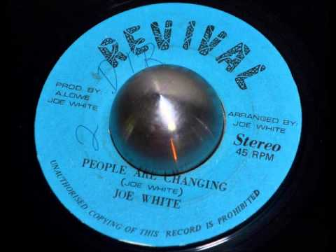 Joe White - People Are Changing