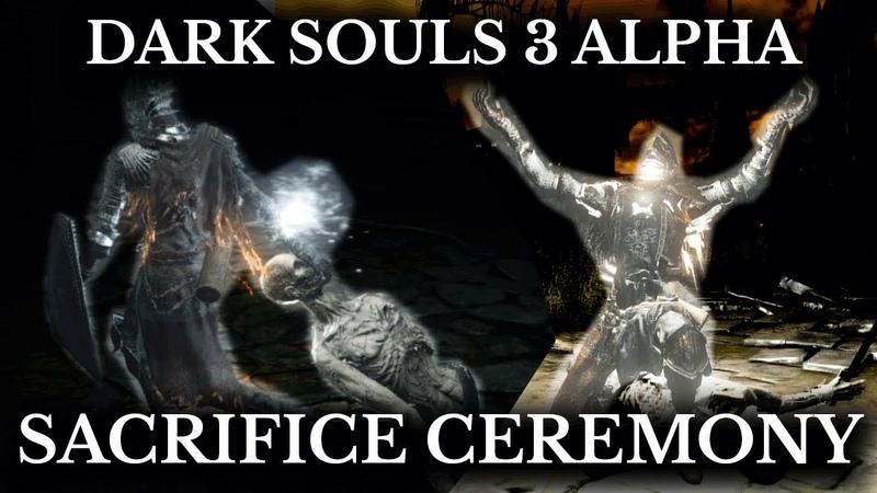 Dark Souls 3 Cut Content - Sacrifice Ceremonies and Cult Bonfires - Alpha Multiplayer System