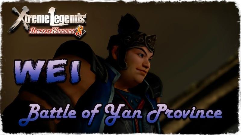 Story Mode ◄ Dynasty Warriors 8 ► Wei 2 - Battle of Yan Province