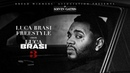 Kevin Gates Luca Brasi Freestyle Official Audio