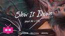 💄SLOW IT DOWN : Angel Mo x YSL [ Digital Spot ]