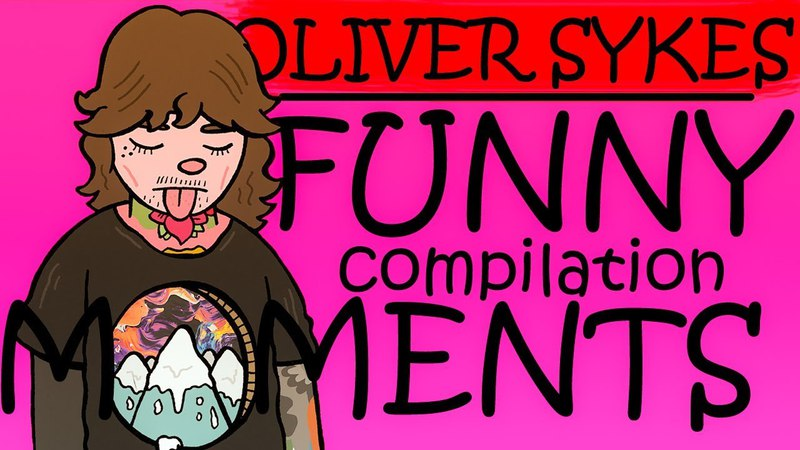 OLIVER SYKES (BMTH)   Funny Moments Compilation by evilarya