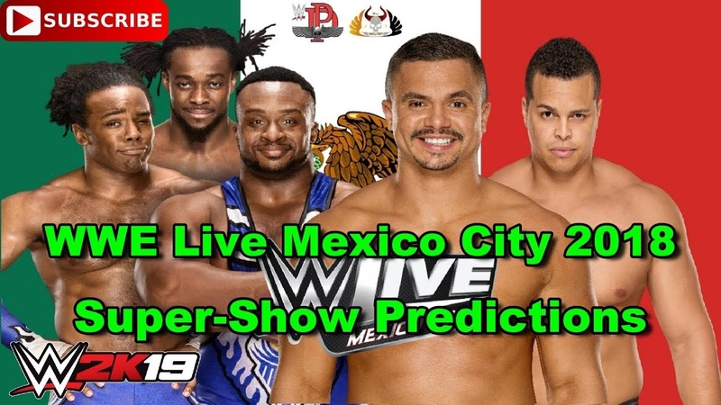 WWE Live Mexico City 2018 The New Day vs The Colons Predictions WWE 2K19