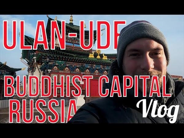 1 Night in Russia's Buddhist Capital   Ulan-Ude, Russia   Travel Vlog