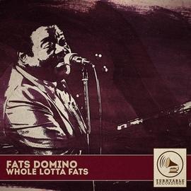 Fats Domino альбом Whole Lotta Fats