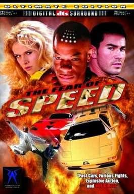 Фильм Ускорение / The Fear of Speed
