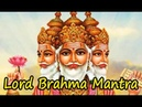 Powerful Lord Brahma Mantra for Peace Success
