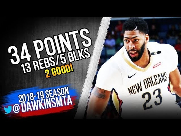 Anthony Davis Full Highlights 2018.10.23 NOP vs Clippers - 34 Pts, 13 Rebs, 5 Blks! | FreeDawkins