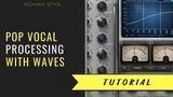 Pop vocal processing with waves plugins.