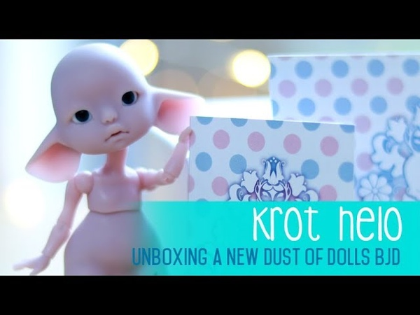 Dust of Dolls Krot Helo - Introductions and Unboxing