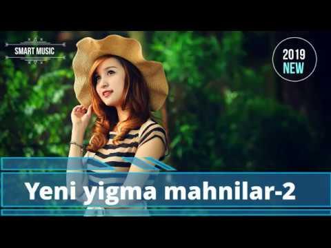 Yeni yigma mahnilar 2 yeni 2019 new music yeni muzik