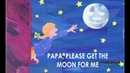 Papa, Please Get The Moon For Me (The Very Hungry Caterpillar and Other Stories)